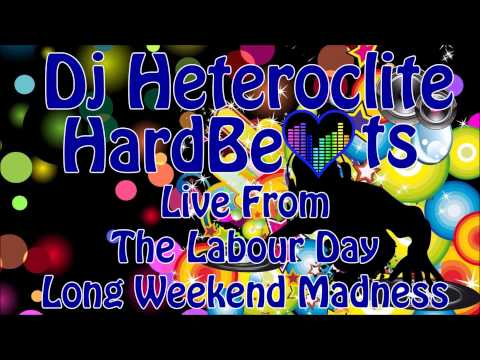 Dj Heteroclite   Hardbeats Live From The Labour Day Long Weekend Madness