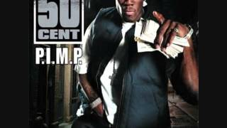 50 Cent ft. Snoop Dogg, G-Unit - P.I.M.P. (Audio)