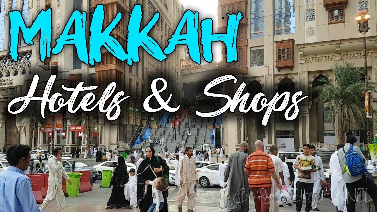 Makkah Hotels & Bazar   umrah 2019