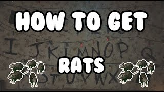 How to get Rats - Roblox Stranger Things