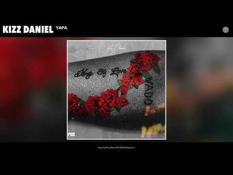 Kizz Daniel - Yapa (Audio)