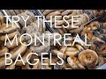 Try These Montreal Bagels