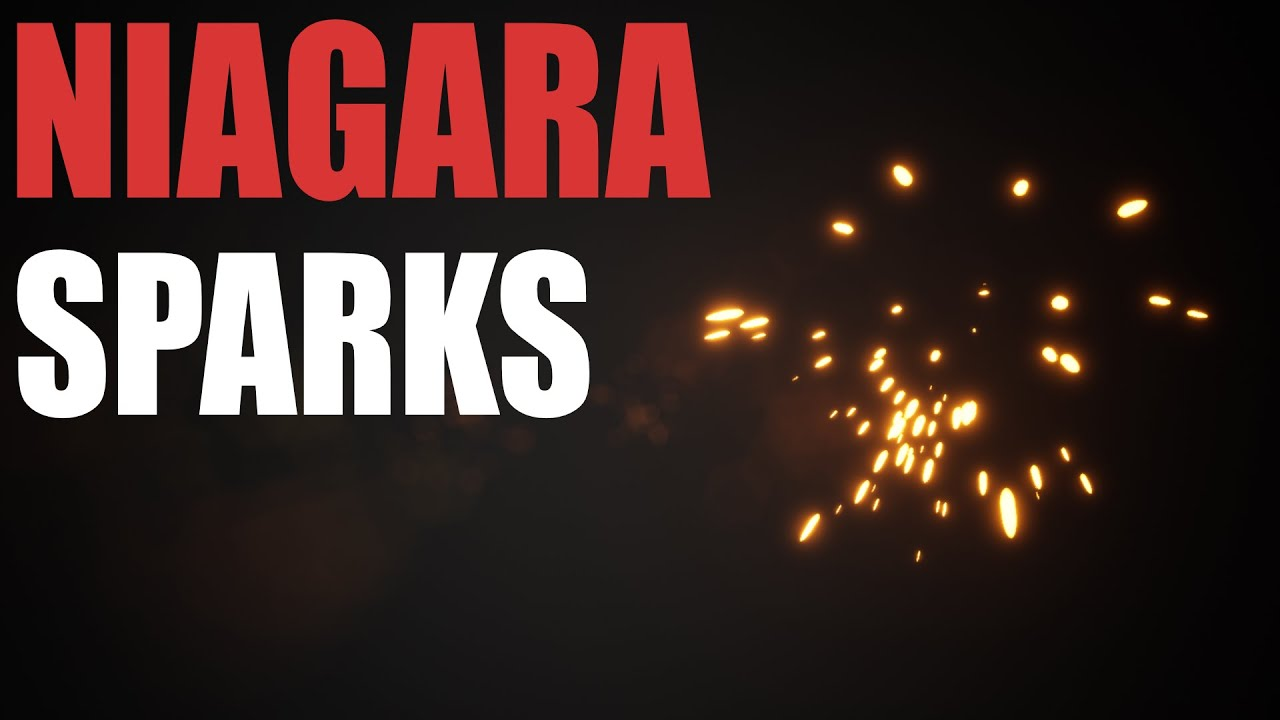 UE4 Niagara Tutorial - Spark Effect - Intro to Niagara UE4/Unreal Engine 4