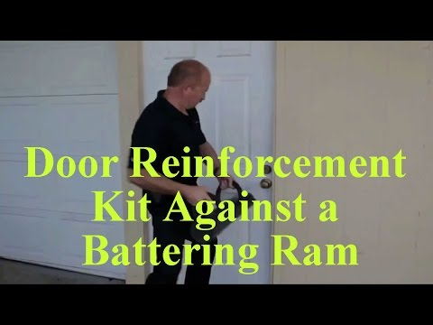 Door Reinforcement Kit That Can Stand Up To a Battering Ram!