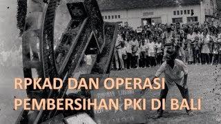 RPKAD dan Operasi Pembersihan PKI di Bali