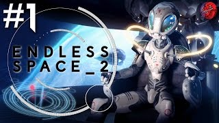 ENDLESS SPACE 2 Let's Play - RELEASE v1.01 - ENDLESS #1