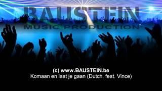 Komaan en laat je gaan (ft Vince, Ketnet, Baustein Music, www.song-studio.eu)