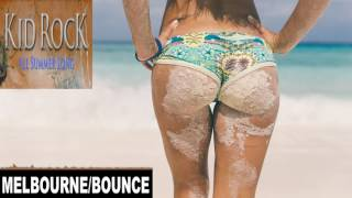 Kid Rock - All Summer Long (TuneSquad Bootleg)   FBM