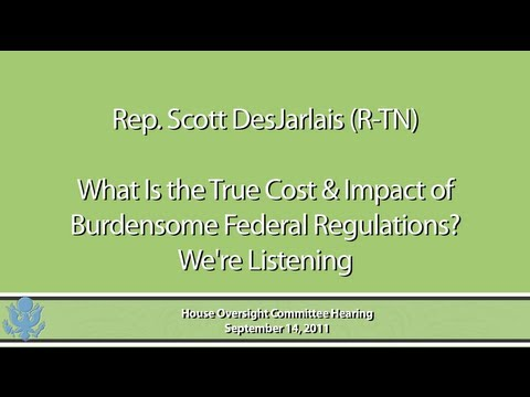 DesJarlais: What is the True Cost & Impact of Federal Regulations?