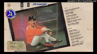 Jamal Mirdad_Rasa Cinta Bukan Dosa full Album