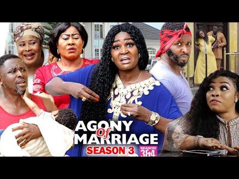 Download AGONY OF MARRIAGE SEASON 3 - New Movie | 2020 Latest Nigerian Nollywood Movie Full HD