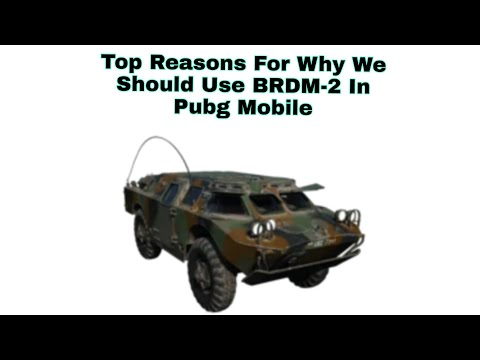 Pubg Mobile   Reasons Why You Should Use The Brdm & Gameplay   Snow - PubgM