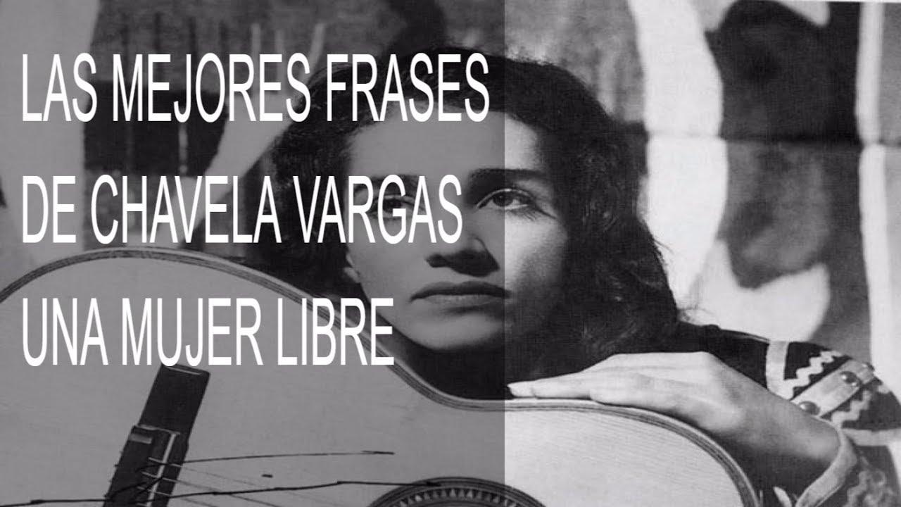 Las Mejores Frases De Chavela Vargas Una Mujer Libre Y Sabia