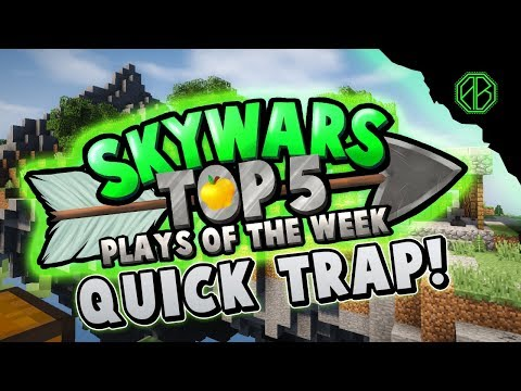 QUICK THINKING TRAP! - Top 5 SKYWARS PLAYS of the Week