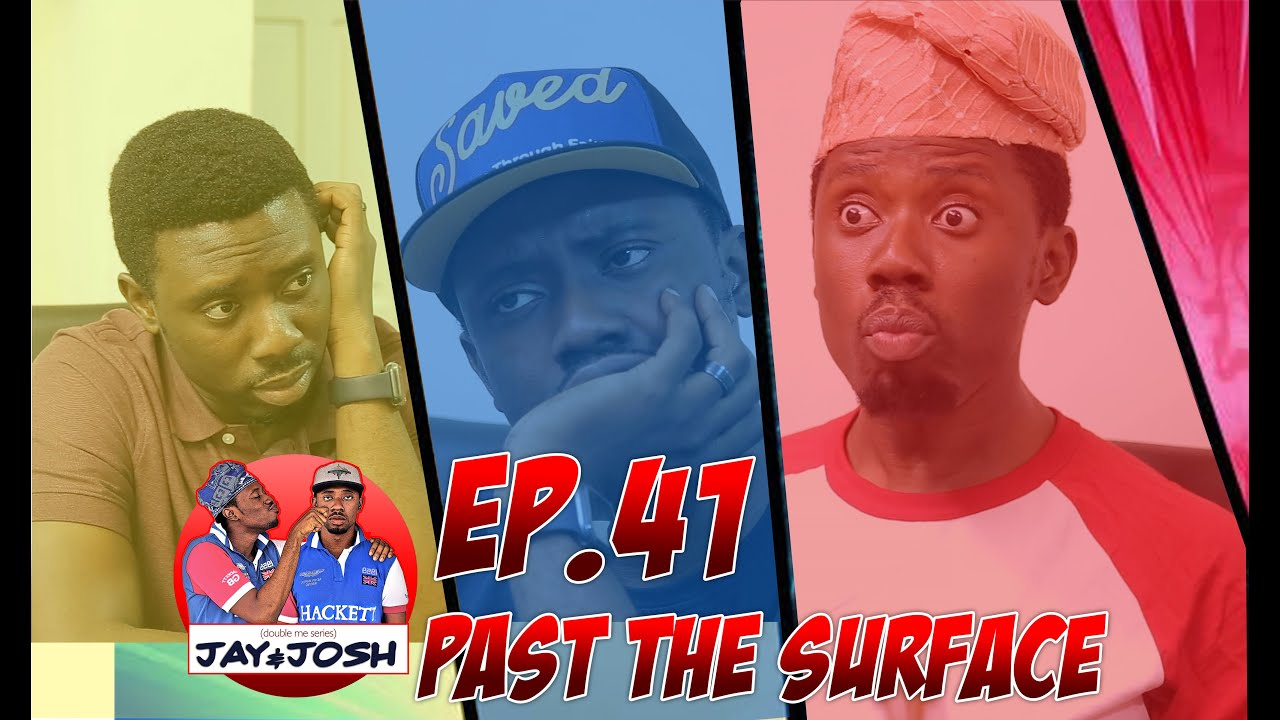 Download Jay & Josh series 41    Past The Surface