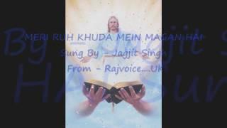Video Jagjit Singh - Hindi Christian Song - Meri Ruh Khuda mein download MP3, 3GP, MP4, WEBM, AVI, FLV Juli 2018