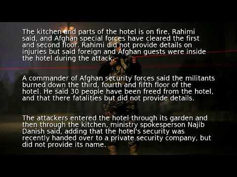 Kabul attack: Gunmen storm Intercontinental hotel