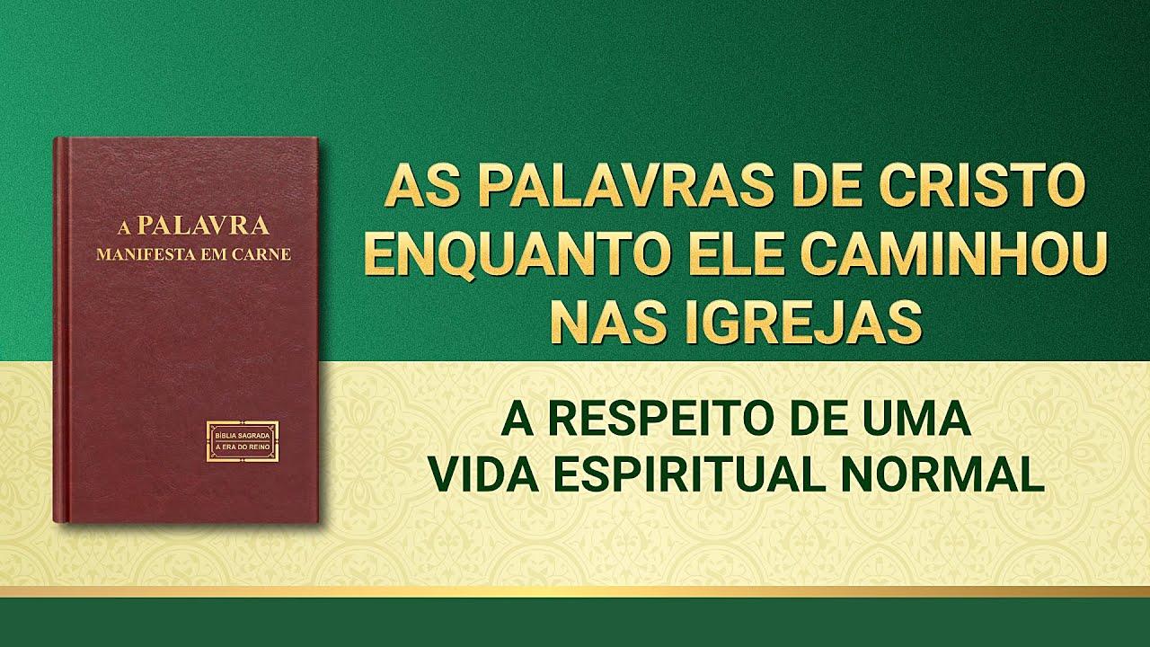 """Palavra de Deus """"A respeito de uma vida espiritual normal"""""""