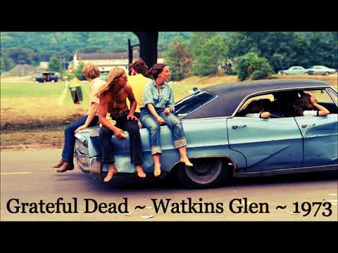 Grateful Dead  - 7/28/73, Watkins Glen NY - Soundboard - Complete Show