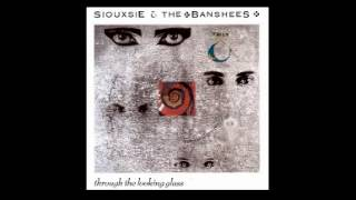 Siouxie And The Banshees - Through the looking glass (1987) - Full Album