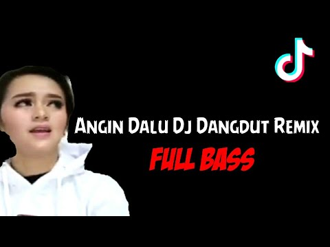 angin-dalu-dj-dangdut-remix-full-bass