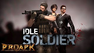 Idle Soldier - Zombie Sweeper RPG Gameplay Android / iOS