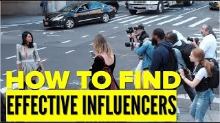 How to Find the Most Effective Influencers