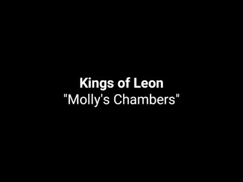 "Kings of Leon ""Molly's Chambers"" (Karaoke)"