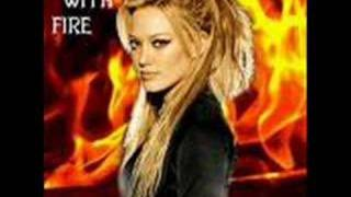 Play with fire-Hilary Duff