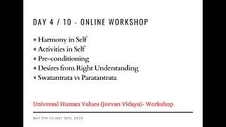 Day4 - Universal Human Values / Jeevan Vidya Online Workshop - Suman Yelati
