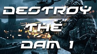 Battlefield 4 Gameplay - Destroy the Dam 1/3 HD (21/25)