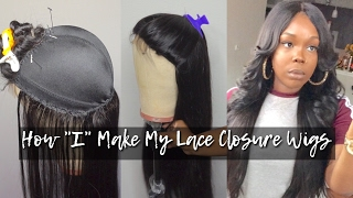 HIGHLY REQUESTED | HOW I MAKE MY FULL WIGS WITH A LACE CLOSURE