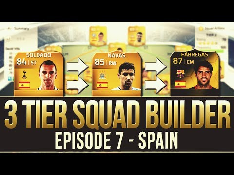 FIFA 14 - The 3 Tier Squad Builder #7 - SPAIN!