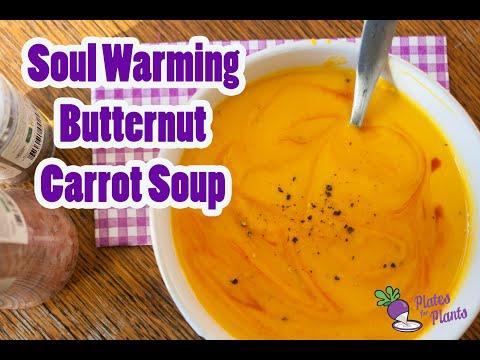 Soul Warming Butternut Carrot Soup