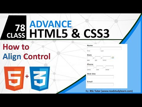 How To Use CSS Alignment Properties To Align HTML Control 2019 - CSS Full Course