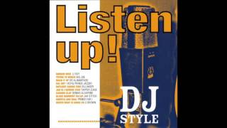 DJ Style - Listen Up!