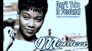 Download Just One Of Them Days (Don't Take It Personal) - Monica (Screwed Up) MP3 song and Music Video