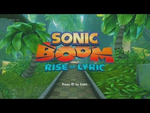 Let's Play Sonic Boom: Rise of Lyric! (Part 1)