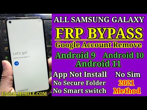All Samsung Galaxy 2021 Security FRP/Google Bypass Android 10 Android 11
