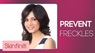 How To Prevent & Get Rid Of Freckles || Skincare || Skinfiniti With Dr.Jaishree Sharad