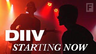DIIV - Starting Now (Documentary)