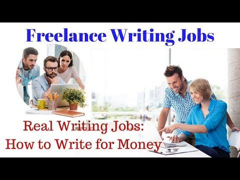 Freelance Writing Jobs - Real Writing Jobs: How to Write for Money 😘