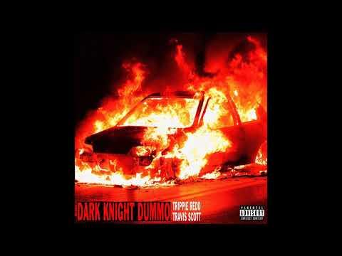 Trippie Redd feat. Travis Scott - Dark Knight Dummo - Lyrics