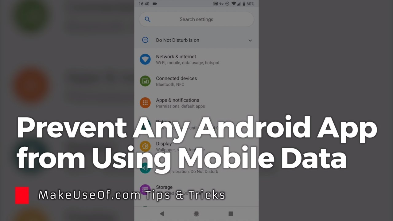 How to Prevent Any App From Using Mobile Data on Android