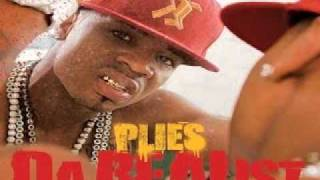 Plies - Please Excuse My Hands - 13 (Definition of Real)
