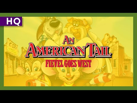 Random Movie Pick - An American Tail: Fievel Goes West (1991) Trailer YouTube Trailer