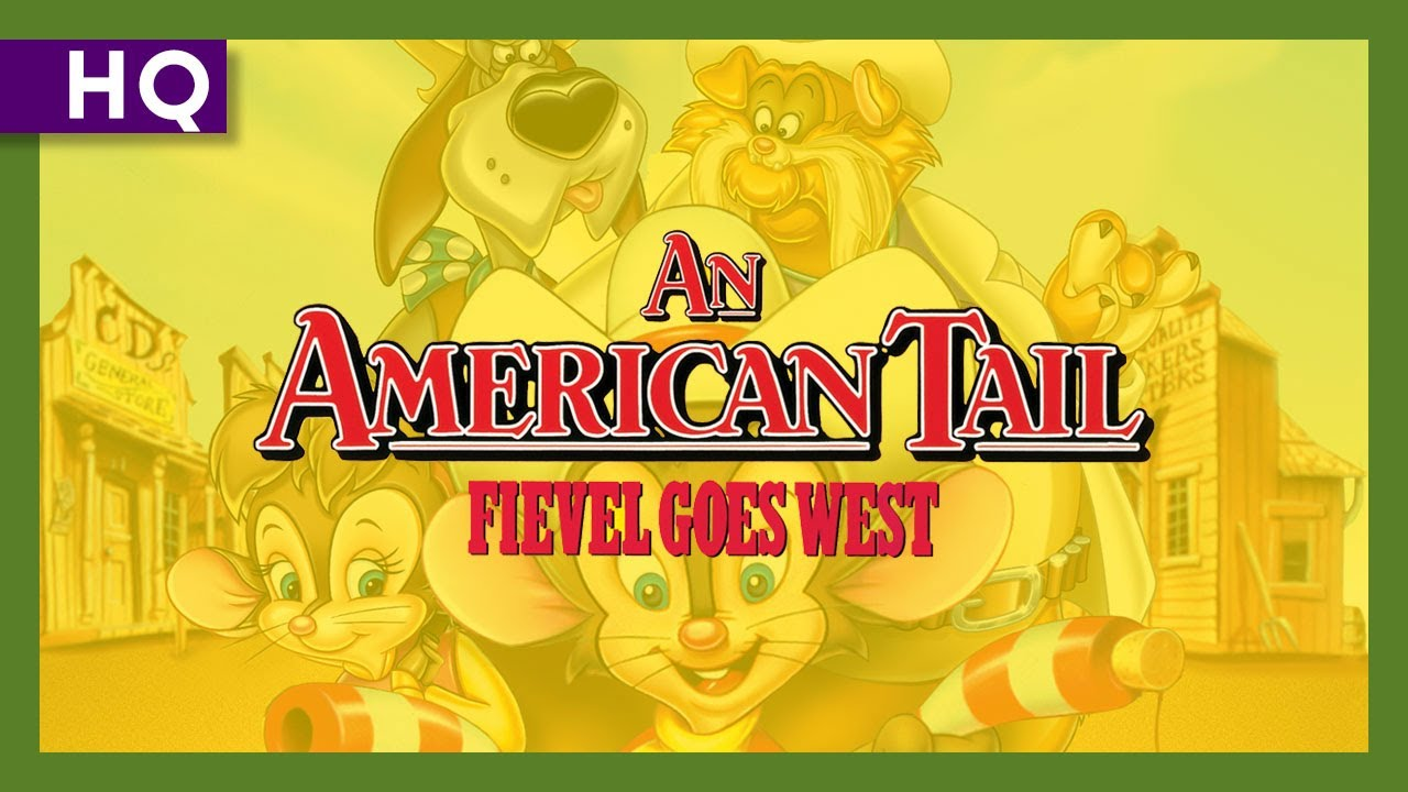 An American Tail: Fievel Goes West (1991) Trailer