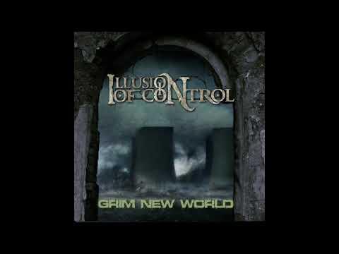 Illusion of Control - Downtrodden (Grim New World EP - 2018)