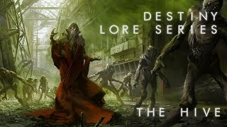 Destiny Lore: The Hive