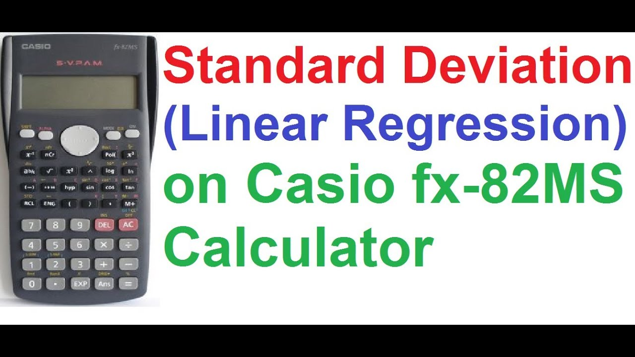 standard deviation linear regression on casio fx 82ms scientific standard deviation linear regression on casio fx 82ms scientific calculator